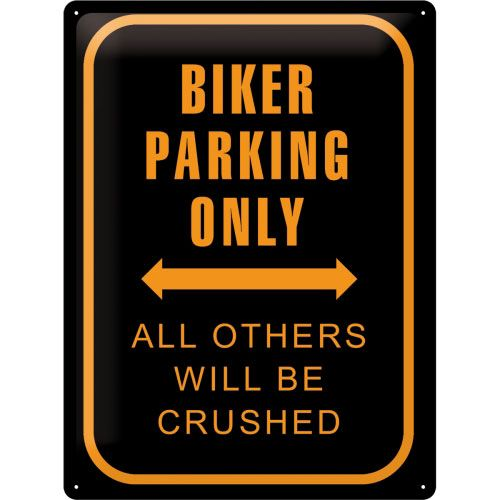 Blechschild-30x40-Biker-Parking-Only-vorn